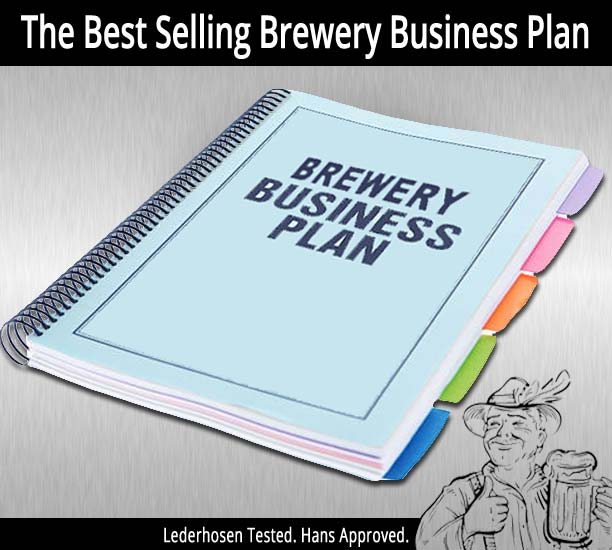 The Brewery Business Plan: How to Start a Brewery